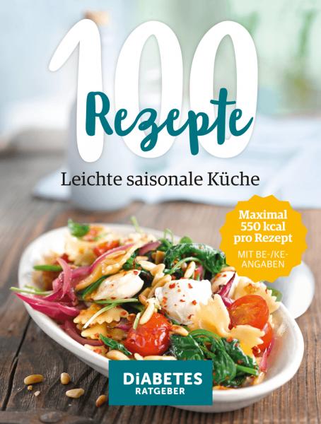 100 Rezepte – leichte saisonale Küche | Wort und Bild Verlag ...